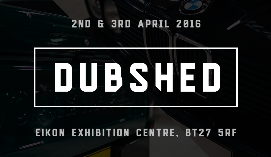 Dubshed   Northern Ireland's Largest Car Show